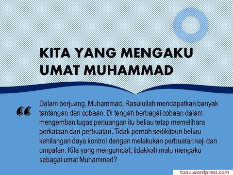 Kita yang Mengaku Umat Muhammad