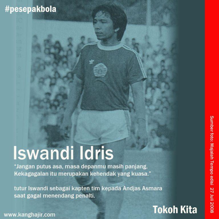 Belajar Kepemimpinan dari Iswandi Idris